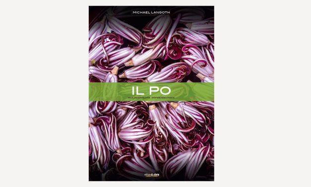 Il Po – Kulinarische Impressionen / Michael Langoth
