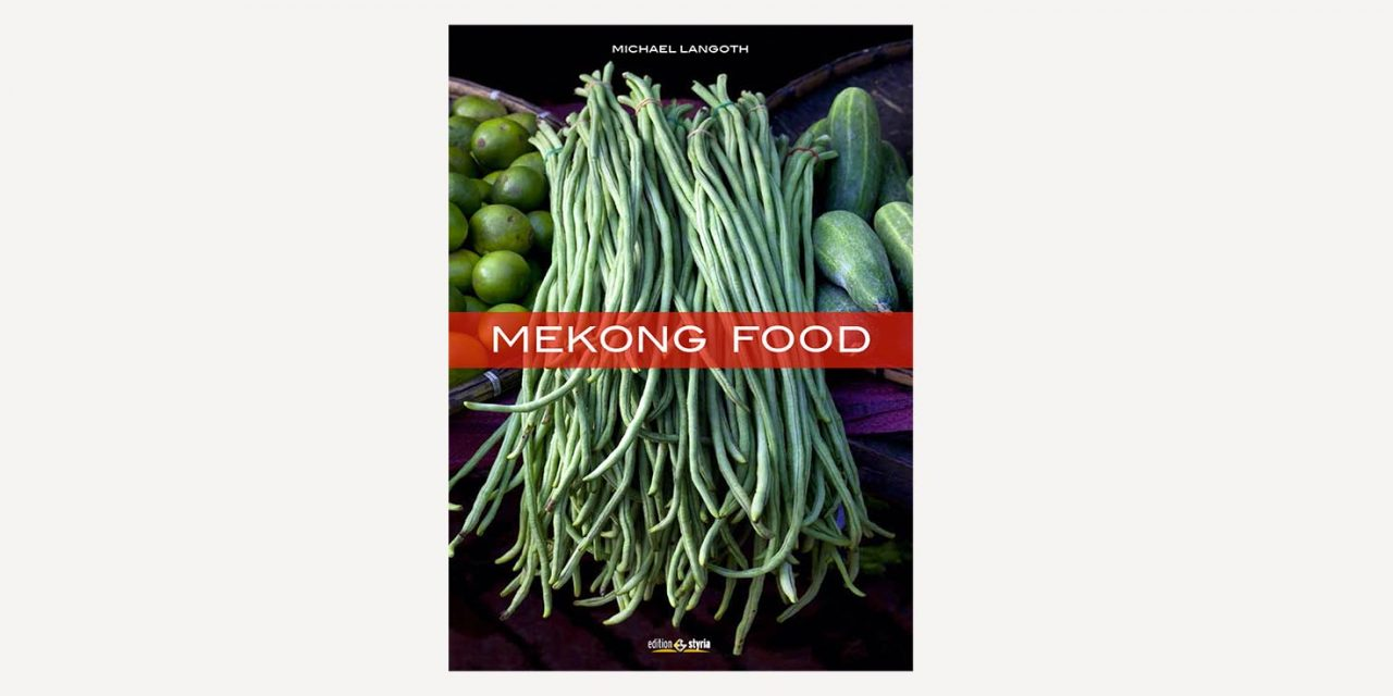 Mekong Food / Michael Langoth